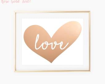 Love Print / Heart Print / Nursery Decor / Nursery Wall Art / Rose Gold Foil Print / Nursery Decor Girl / Print Art / Wall Art Prints / Art