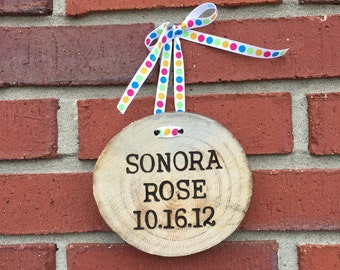 Custom wood burned first and middle name and birth date sign with ribbon
