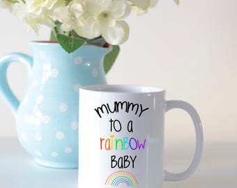 Rainbow baby gift, mug for new moms, baby loss miscarriage or stillbirth gift, New baby gift, baby shower gift, mothers day mug,
