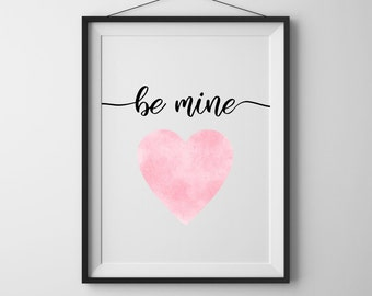 Valentine sign Pink heart print Be mine printable Valentines day decor Love heart print Home wall art