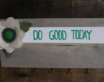 Do Good Today Key Hanger