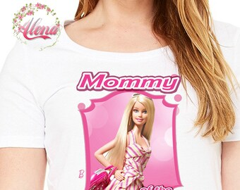 Mommy , Iron On Transfer , Mommy Birthday Shirt , Mommy Shirt , Mommy Printable , Barbie Printable , Digital File Only , Barbie Shirt