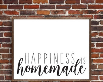 PRINTABLE: Happiness Is Homemade