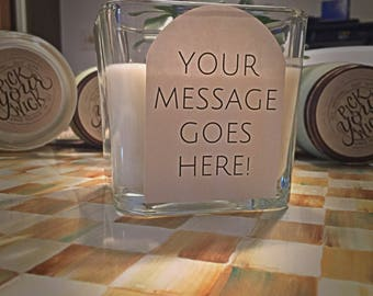 Custom Hand Poured Soy Wax Candle - Choose Your Message OR Photo!