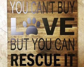 Rescue Animal Wood Sign