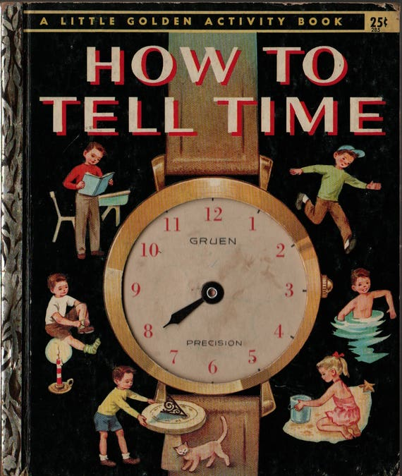 How to Tell Time a Little Golden Book - Jane Werner Watson - Eleanor Dart - 1957 - Vintage Kids Book