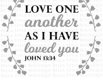 Love One Another svg cut file
