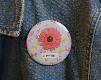 "Cheapie button! ""Artist"" 2.25 "" Button With Pink Glittery Sunflower!"