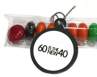 60th Birthday Party Favors - 60 is the New 40, Black and White or Your Choice of Colors - Set of 12 Candy Treat Bags