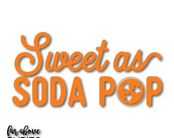 Sweet as Soda Pop {2} Rocky Top TN Tri-star SVG, DXF, png,  jpg Cut Files for Silhouette or Cricut