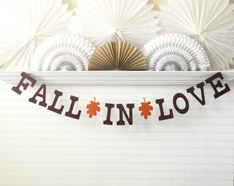 Fall In Love Banner - 5 inch Letters with Leaves - Fall Wedding Banner Bridal Shower Banner Wedding Reception Sign Autumn Wedding Garland
