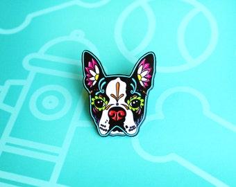 Boston Terrier Enamel Pin - Puppins - Day of the Dead Sugar Skull Dog
