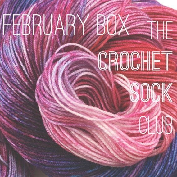 The Crochet Sock Club : February Box