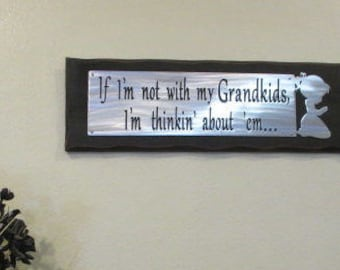 GRANDPARENTS SIGN - Grandma Granpa sign - thinkin' about em - Gift sign - home decor - office - plaque