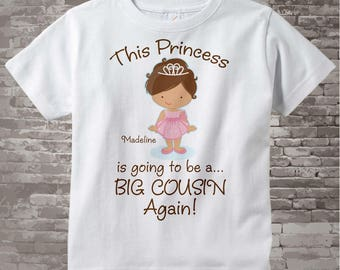 Girl's Brown Haired Princess is going to be a Big Cousin Again Tee Shirt or Onesie, personalized Pregnancy Announcement   01292014c