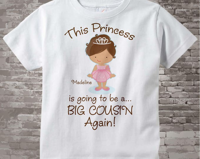 Girl's Brown Haired Princess is going to be a Big Cousin Again Tee Shirt or Onesie, personalized Pregnancy Announcement | 01292014c