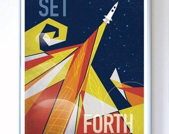 Set Forth, Science Poster, Art Print, Original Illustration, Stellar Science Series™ - Wall Art