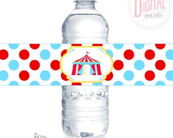DIGITAL Circus Drink Labels, Circus Water Bottle Wraps, Circus Birthday, Food Table Decor, Circus Party Printables, Carnival Party