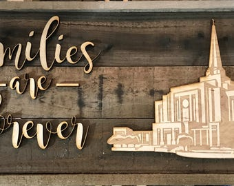 Rustic Wooden sign made from faux Barn Wood Barnwood  Families are forever with Temple of your choice bw14 raised letter sign