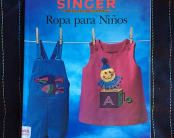 Singer ROPA PARA NINOS Sewing for children en espanol. Christening, knit wear, clothes, kids, babies.
