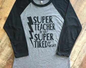 SUPER TEACHER ADULT t shirt - unisex - raglan tshirt - Teacher gift - Mothers Day - Fathers Day gift - Superkidcapes - Quantity Discount