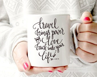 Travel brings power and love back into your life. Rumi - Ceramic Mug - Funny Coffee cup - Funny Mug