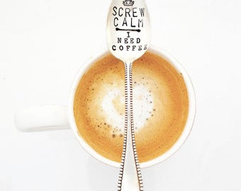 SCREW CALM I Need Coffee. Stamped Teaspoon. Coffee Spoon. The ORIGINAL Hand Stamped Vintage Coffee Spoons™ by Sycamore Hill. Stamped Spoon.