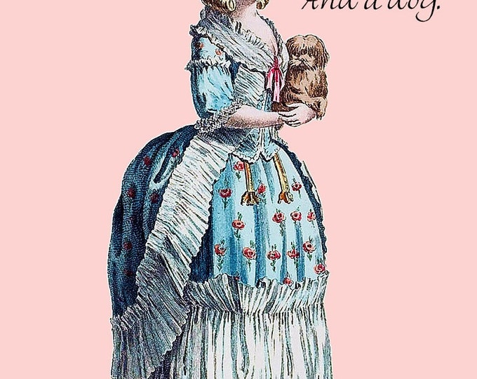 Marie Antoinette Card ~ All You Need Is Love. And A Dog ~ Dog Postcard ~ Dog Card ~ Dog Lover ~ Dog Gifts ~ Pretty Girl Postcards ~ Canine