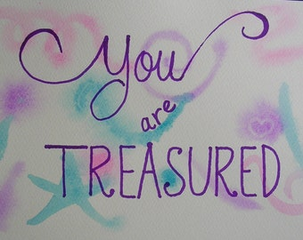 Baby Wall Art Nursery You Are Treasured Original Watercolor Painting Violet, Turquoise, and Pink Abstract Hand-Painted Hand-Lettered