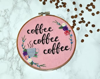 Embroidery Hoop Art // Coffee Lover Gift - I Love Coffee Wall Decor - Gifts for Her - Small Space Decor - Gilmore Girls Fan - Made to Order