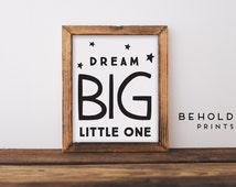 Nursery printable, Kids Wall Art, Minimalist Print,  Dream Big, Nursery Quote, Little Boy Wall Art, nursery wall art, Instant Download