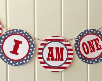 RED WHITE BLUE 4th of July First Birthday I Am One Highchair Banner Red White Blue-Party Packs Available