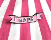 Nope Enamel Pin Badge Funny new mama pin - funny Pin Brooch - Cute nope negative pastel pink and turquoise Pin Badge