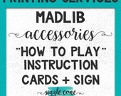 "Madlib Accessories (Sign + ""How To Play"" Cards) 