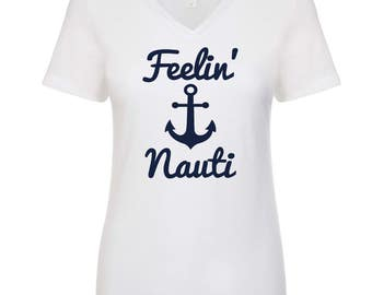 Feeling Nauti Shirt, Nautical T-Shirt, Ladies Shirt, Womens Shirt, Navy and White, Boating, Cruise Ship, Summer Vacation, Nautical Clothing