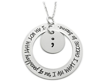 Semicolon Necklace - I Am What I Choose To Become - Inspirational Necklace - Engraved - Semicolon Project - Mental Health Awareness