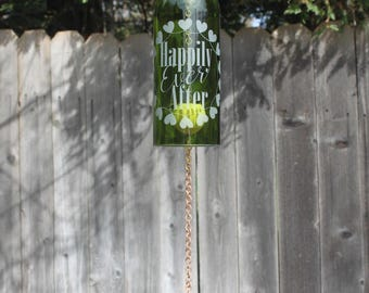 Happily Ever After Wine Bottle Windchime - Chime Repurposed Windcatcher Bottle Etching Rememberance Wedding Shower Outdoor Decor