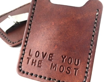Love You The Most. Anniversary gift for him, mens wallet, leather money clip wallet, hand stamped card case, personalized leather wallet