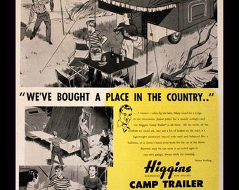 1947 Higgins Camp Trailer Ad with B&W Cartoon Illustration - Wall Art - Home Decor - Full Color - Retro Vintage Travel Advertising