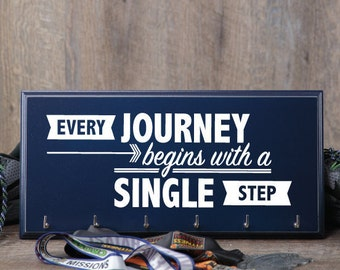 Medal Holder Every Journey Begins with a Single Step