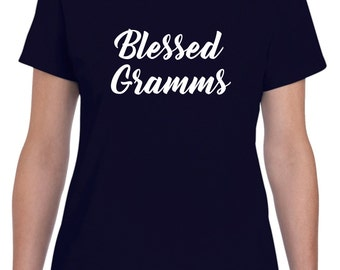 Gramms Gift Gramms Shirt Blessed Gramms Mothers Day Gift