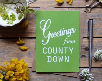 Down .. Greetings from County Down card, Irish card, green,   Made in Ireland, cards from Ireland