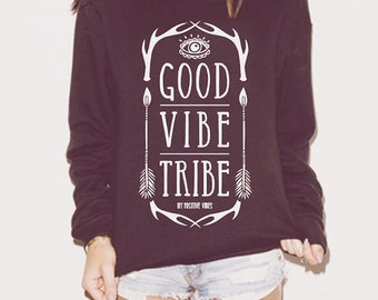 Yoga sweatshirt - Good Vibe Tribe  - cute sweatshirt, ladies sweatshirt, slouchy sweatshirt, oversized sweater,  yoga sweater