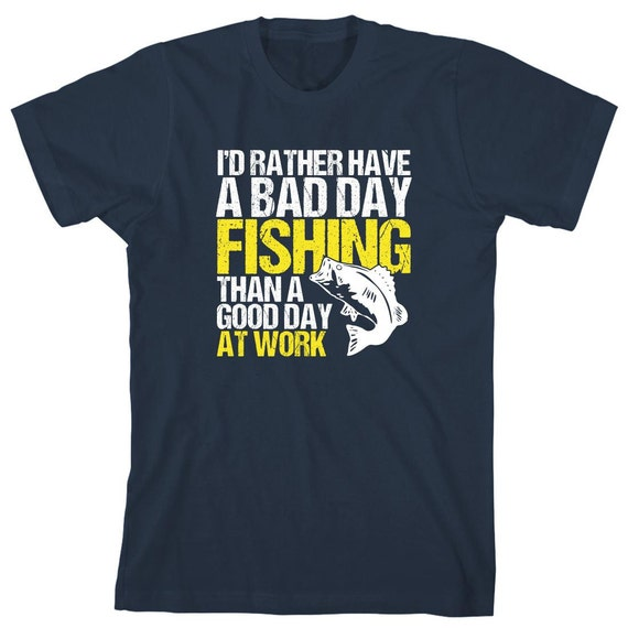 I'd Rather Have A Bad Day Fishing Than A Good Day At Work Shirt, gift idea, uncle fishing shirt, dad fishing shirt, father's day - ID: 1697