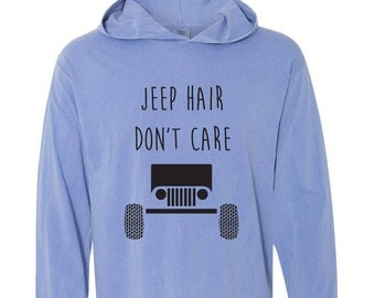 Jeep Hair Don't Care Jeep Shirt Jeep Hoodie Jeep Shirt Jeep Girl
