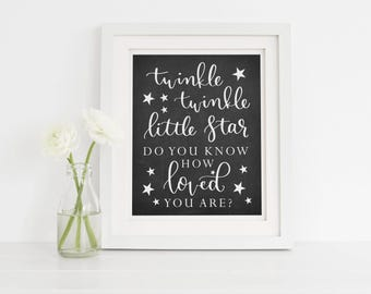 Twinkle Twinkle Little Star Do You Know How Loved You Are Chalkboard Printable, Baby Nursery Decor, Twinkle Nursery Sign, Instant Download