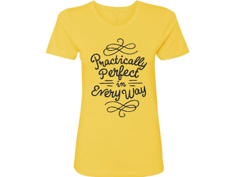 Practically Perfect In Every Way Glitter Tank, Tee, Shirt ...