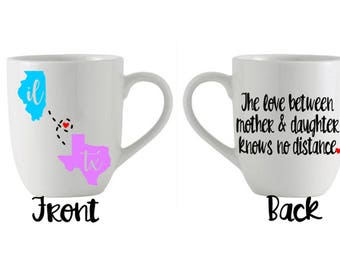 Mother Daughter Long Distance State Mothers Day Gift Coffee Tea Mug