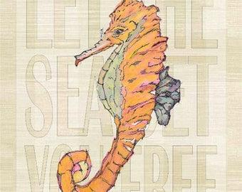 Let the Sea Set You Free Seahorse Metal Sign, Coastal Décor, Beach, Tropical JP1028