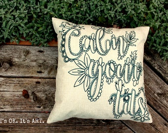 Calm Your Tits-Adult Coloring Pillow COVER ONLY-Funny Pillow, Throw Pillow, Decor Cushion, Pillow Slip, Couch Pillow, Cushion, Decor Pillow